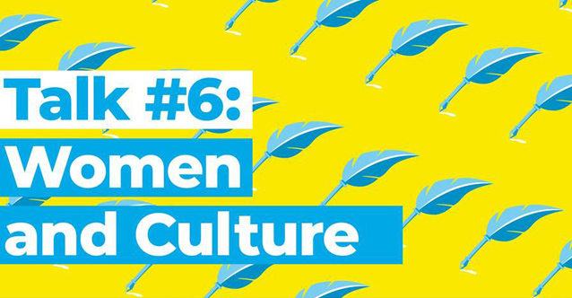 Talk 6: Women and culture